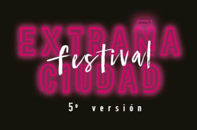 festival extraña ciudad