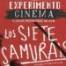 experimento cinema 7 samurai